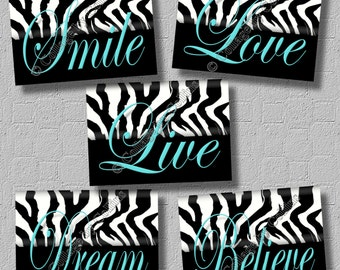 Turquoise Teal ZEBRA Print Wall Art Bedroom Decor Dorm Live Smile Love  Believe Dream Inspirational Quotes UNFRAMED Pictures Kitchen Nursery