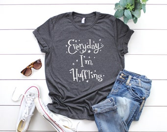 Hufflepuff Hogwarts House Harry Potter Inspired Funny Quote 'Everyday I'm Huffling' Hand Lettered Unisex T-Shirt