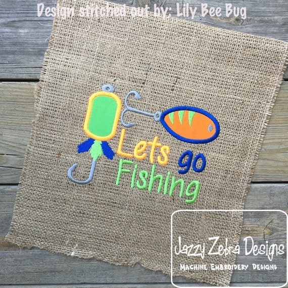 Lets Go Fishing Fishing Lure Appliqué embroidery Design - fishing Appliqué Design - boy Appliqué Design - dad Appliqué Design - lures