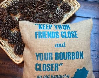 Kentucky pillow, personalized pillow, custom pillow, bourbon pillow, quote pillow, decorative pillow, buorbon quotes, funny pillow, bourbon