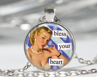Bless Your Heart Quote Necklace Southern Sayings Funny 50s Quotes Housewife Quotes Retro Quotes 50s Quotes Retro Women Quotes Quote Jewelry