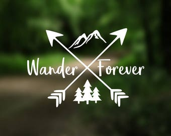 DECAL {Wander Forever} Vinyl Decal | Nature Decal | Laptop Decal | Car Window Decal | Adventure Decal | Water Bottle Decal | Phone Decal