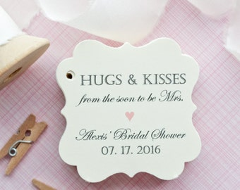 Wedding Favor Tags - Hugs and Kisses from the soon to be Mrs - Bridal Shower Favor Tags - Hugs and Kisses Tags - set of 40