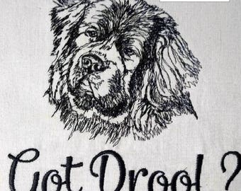 Got Drool? -  Newfie - Bulldog - Mastiff - Rottie - Embroidered Towel - Tea Towel - What's your favorite breed?