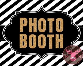 INSTANT DOWNLOAD - Photo Booth Sign, Black & Gold - Great Gatsby - Roaring Twenties - Vintage - Weddings, Birthdays, Parties