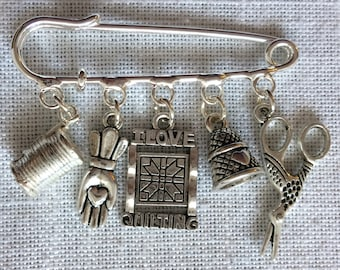 Quilter's Kilt Pin, Quilter's Brooch, Quilting Charm Kilt Pin, Quilting Charm Brooch, Gift for Quilters, Quilter's Gift, Statement Jewelry