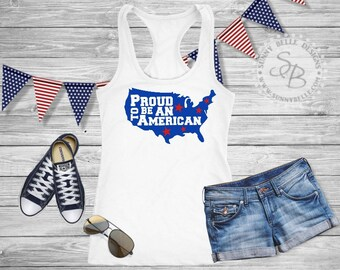 Proud to be an American // Ladies 4th of July Shirt // Patriotic Ladies Shirt // Bella Canvas Sleeveless Muscle / Next Level Tank