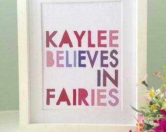 BELIEVE IN FAIRIES Personalised Name Word Art Print (inc p&p)