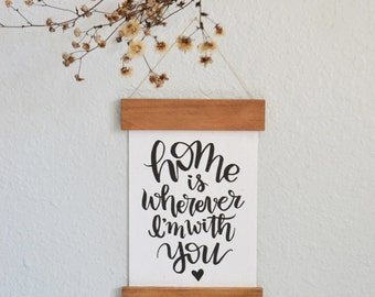 Wooden Rail Frame with Handmade Paper Home Art Print - Home is Wherever I'm With You - Calligraphy Wall Art - Home Decor - Wedding Gift