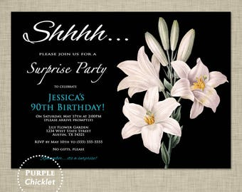 90th Birthday Invitation Adult Surprise Party Invitation Lily Flowers Modern Elegant Feminine Party Invite Printable JPG File Invite (69a)