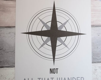 "Compass ""Not all that wander are lost"" A4/ A5 Print."