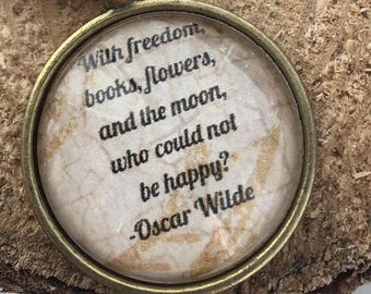 Oscar Wilde quote necklace/ literary necklace/book quote/keychain