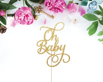 Oh Baby Cake Topper - Glittery Baby Shower Cake Topper for Mother to Be - Baby Party Decoration for Baby Boy or Baby Girl - Welcome Baby