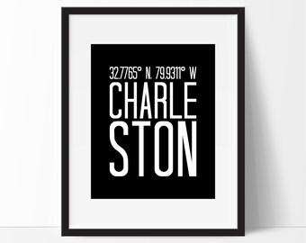 Charleston Art Print, Charleston South Carolina Art, City Art, Charleston Coordinates, Typography, Black & White Art, Charleston SC