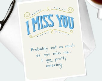 """GREETINGS CARD. Hand lettered funny """"I Miss You"""" card for husband, boyfriend, wife, girlfriend, long distance love, lover, relationship."""