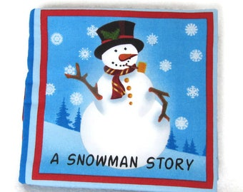 Cloth snowman book, fabric story book, quiet book, soft children's book, baby's soft book, baby's first book, cuddle book, best shower gift