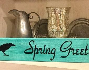Primitive Spring Sign