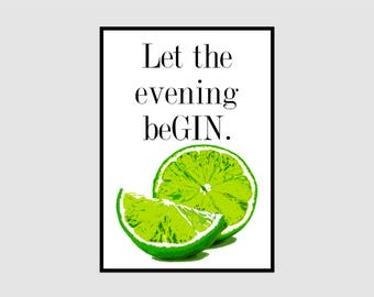 Let the evening be GIN // Typography // Wall Art // Dining Room // Kitchen Prints // Alcohol