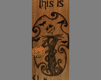 This Is Halloween Wood Burned Sign