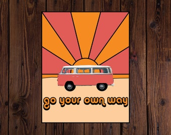 Go Your Own Way, Van Print, Digital Download, Home Decor, 70s poster, Wall Art