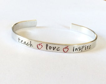 Teach love inspire with apples Teacher gift - teach love Inspire  -  Hand Stamped Bracelet Aluminum Cuff - Inspiration hand stamped cuff