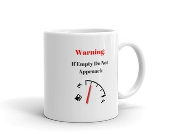 Warning: If Empty Do Not Approach Mug