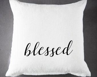 Blessed, Throw Pillow, Pillow Cover, Farmhouse Pillow, Home Decor, Gift, Housewarming Gift, Pillow