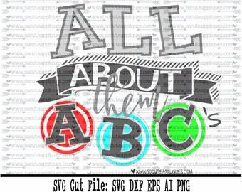Back to school SVG, All about them ABC's svg, 1st day of school svg, kindergarten svg, teacher svg, preschool svg, pre k svg socuteappliques
