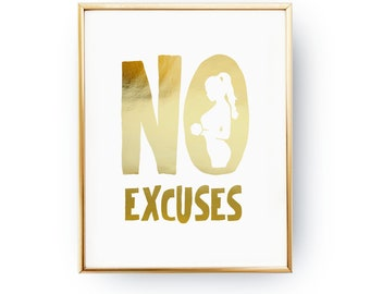 No Excuses Print, Typography Print, Home Decor, Gym Print, Home Gym Decor, Workout Poster, Real Gold Foil, Fitness Quote, Inspire Print