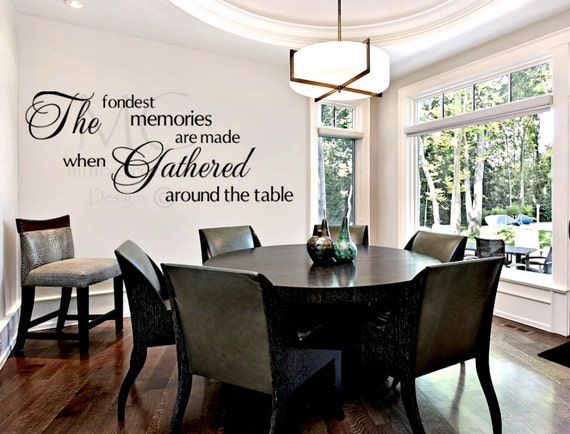Dining Room Wall Decal Fondest Memories Sign Kitchen Decor For Gathered Around The Table
