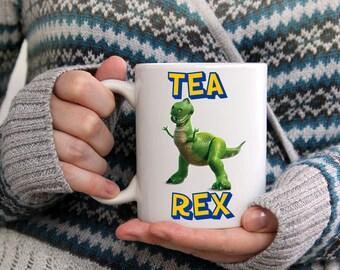 Custom Mug, Tea Rex, Toy Story Rex, coffee mug, coffee mugs, unique coffee mug, but first coffee, funny mug, t rex, tea rex funny mug, t-rex