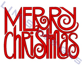"Merry Christmas - machine embroidery design- 3 sizes 4x4"", 5x7"", 6x10"""
