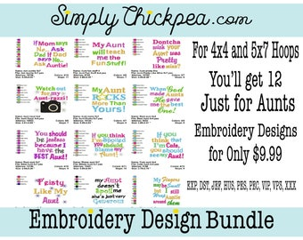 Embroidery Design - Just for Aunts Bundle I - Sayings - Funny - Collection - For 4x4 and 5x7 Hoops