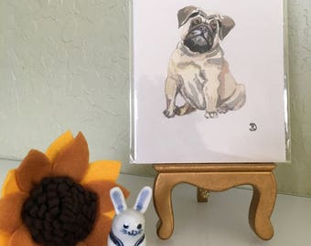 Mini original watercolor painting of a pug dog. Small original artwork dog the perfect lighthearted gift. Ginger moggy art home decor