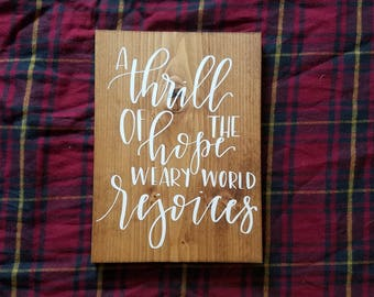 "Thrill of Hope - 10""x7"" Wood Sign"