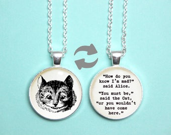 Alice in Wonderland Quote Reversible Pendant. Cheshire Cat Necklace. All Mad Here. Completely Bonkers. Literary Gift Vintage Book Lover