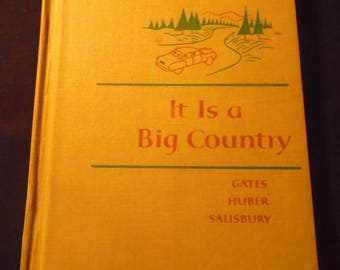 It Is A Big Country 1950s Macmillan Reader Mid Century School Book Reading Book Hardcover Childrens Readers