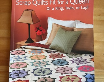 Sewing Book - Scrap Quilting Book - Scrap Quilts Fot for a Queen book - Craft Book - Quilting Book - Quiltsy Destash
