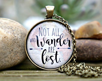 Not All Who Wander Are Lost; Not All Who Wander Are Lost Jewelry; Not All Who Wander are Lost Pendant; Map Jewelry