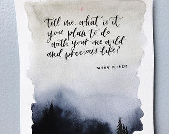 One wild and precious life calligraphy quote   Misty forest watercolor painting   watercolor landscape