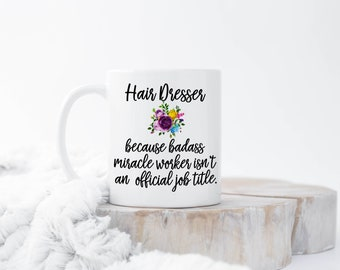 Funny Hair Stylist Mug, Hairdresser Mug, Hair Salon Mug, Hairdresser Gift, Hairdresser Mug, Hair Stylist, Hair Dresser, Hair Stylist Gift