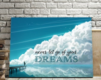 """Typographic Print Wall Art """"Never let go of your dreams"""" - Inspirational Quote - Office print, Quote Poster - Instant Download PDF file"""