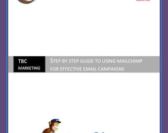 MailChimp Workbook - a step by step guide to creating effective emails