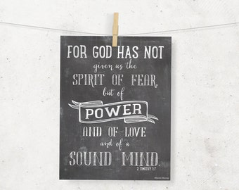 God has not given us the spirit of fear 8 x 10 Digital Print - 2 Timothy 1:7 - Chalkboard Wall Art --Typography