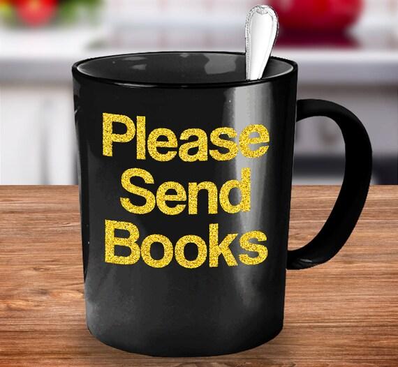 Librarian coffee mug please send books black gold tea cup