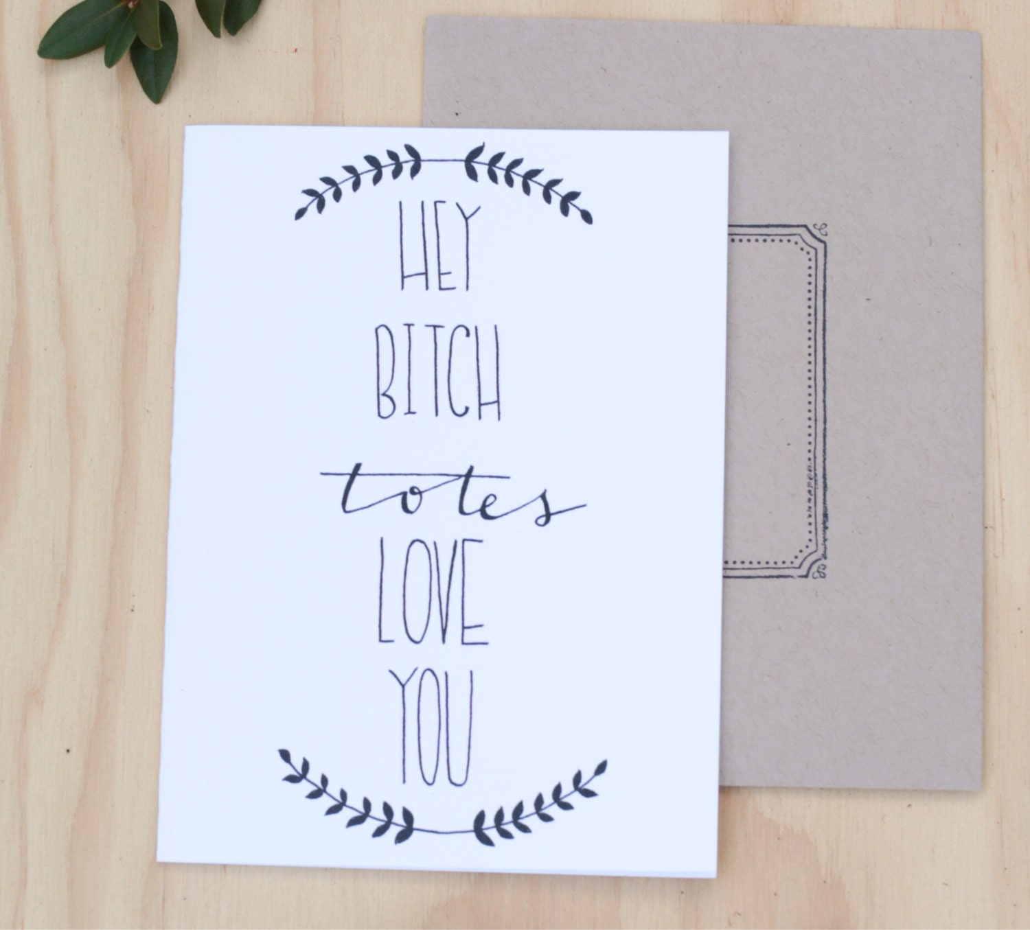 Funny best friend card mothers day card Hey totes love