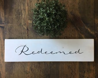 Hand Painted Wooden Sign Redeemed