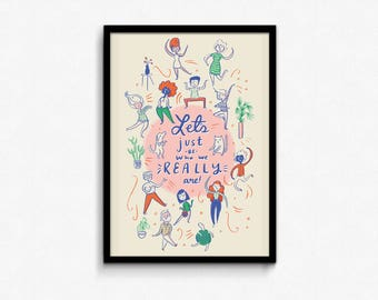 Let's Just Be Who We Really Are - Poster 11x17 - self love dancing be you true self happy self care limited palette be free illustration