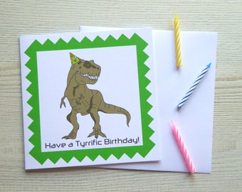 "Awesome T-Rex Dinosaur ""Have a Tyrrific Birthday!"" 6x6"" Square Birthday Greetings Card With Envelope"
