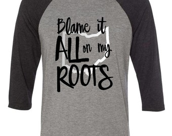 Blame It All On My Roots Shirt Custom State Shirt Garth Brooks Shirt Garth Brooks Concert Shirt Country Concert Shirt Garth Brooks Tour Tee